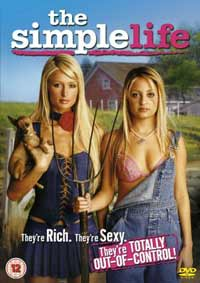 Film - THE SIMPLE LIFE - Experience on DVD from 19 th April 2004