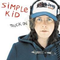 Music - SIMPLE KID - NEW SINGLE, 'TRUCK ON'