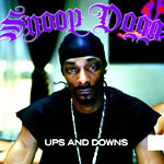 Snoop Dogg - Up's and Down's - Video Stream