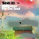 Tahiti 80 – Wallpaper For The Soul  @ www.contactmusic.com