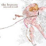 The Bravery - Unconditional - Single Review