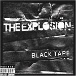 The Explosion - Black Tape - Album Review