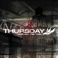 THURSDAY - WAR ALL THE TIME - album review