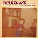 Music - Tim Deluxe - Mundaya (The Boy) Featuring Shahin Badar - Single Review