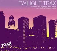Twilight Trax - New Trax Mix Grooves Deeply, Sweetly