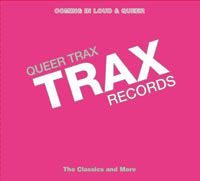 QUEER TRAX - Takes Us Back to Our Roots - with Trax Records