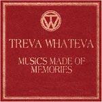 Treva whateva - Music's made of memories - Album Review