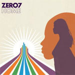 Music - Zero 7 - Home - Single Review