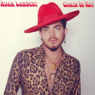 Adam Lambert is Comin In Hot with sizzling new single