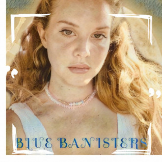 Lana Del Rey announces third album of 2021, Blue Banisters