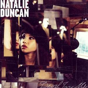 Natalie Duncan Inspired By Aretha And Radiohead