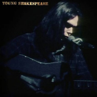 Neil Young to release lost concert film and album Young Shakespeare