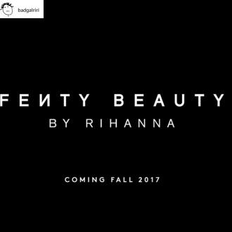 Rihanna will launch her Fenty Beauty by Rihanna collection this year