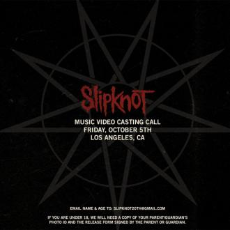 Slipknot put out music video casting call